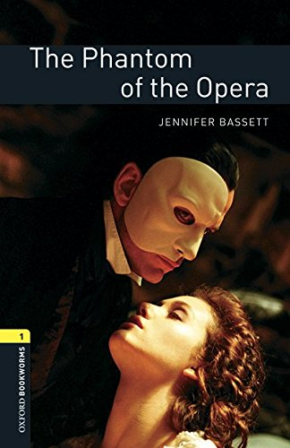 Oxford Bookworms Library: Level 1:: The Phantom of the Opera audio pack por Gaston Leroux