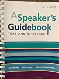 A Speaker`s Guidebook: Text and Reference