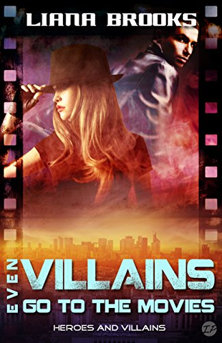 Even Villains Go To The Movies: Heroes and Villains (English Edition) (Native American Romance Movies)