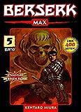 Berserk Max: Bd. 5 - Kentaro Miura
