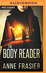 The Body Reader by Anne Frasier (2016-06-21)
