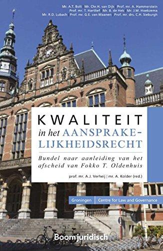 kwaliteit-in-het-aansprakelijkheidsrecht-bundel-nav-het-afscheid-van-fokko-t-oldenhuis