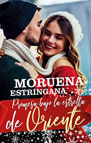 Promesa bajo la estrella de Oriente (Spanish Edition)