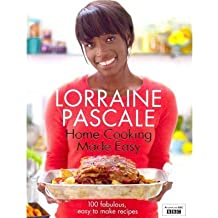 [(Home Cooking Made Easy)] [ By (author) Lorraine Pascale ] [September, 2011]