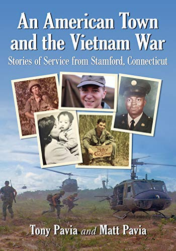 An American Town and the Vietnam War: Stories of Service from Stamford, Connecticut (English Edition)