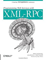 Programming Web Services with XML-RPC (O'Reilly Internet Series) by Simon St. Laurent (2001-07-01)