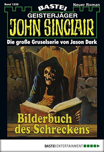 John Sinclair - Folge 1239: Bilderbuch des Schreckens