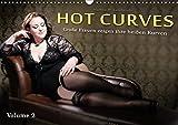 Hot Curves Volume 2 (Wandkalender 2017 DIN A3 quer): Große Frauen zeigen ihre heißen Kurven! (Monatskalender, 14 Seiten ) (CALVENDO Menschen)