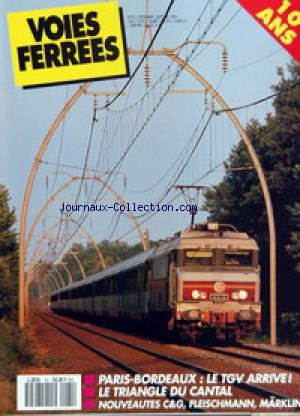 VOIES FERREES [No 61] du 01/09/1990 - PARIS-BORDEAUX - LE TGV ARRIVE ! - LE TRIANGLE DU CANTAL - NOUVEAUTES C&G, FLEISCHMANN, MARKLIN.