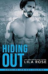 Hiding Out (Hawks MC: Caroline Springs Charter) (Volume 2) by Lila Rose (2015-12-15)