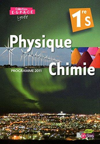 E.S.P.A.C.E 1re S  Manuel de l'élève Physique-Chimie Petit Format (Éd. 2011)