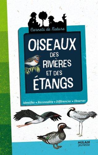 Oiseaux des rivières et des étangs (NE)