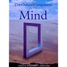 The Oxford Companion to the Mind 2/e (Oxford Companions)