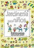 Jardinería para niños (Mi primer libro de.)