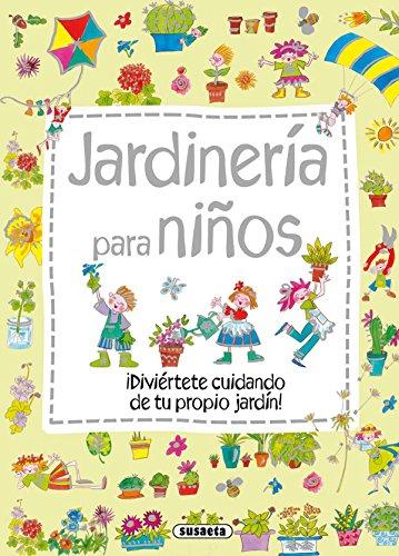 Jardinería para niños (Mi primer libro de...) por Susaeta ediciones s a