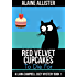 Red Velvet Cupcakes to Die For (A Liana Campbell Cozy Mystery Book 1)