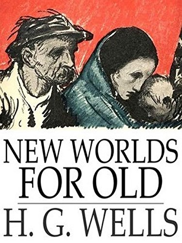new-worlds-for-old-annotated-english-edition