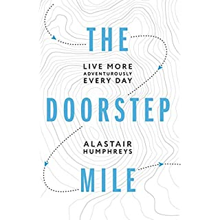 The Doorstep Mile: Live More Adventurously Every Day (English Edition)