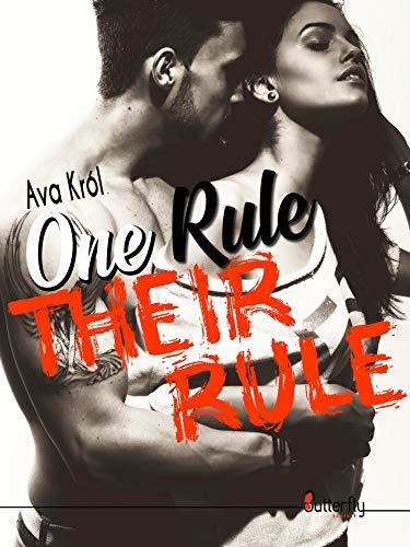 One rule Their rule par Ava Król