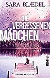 Die vergessenen Mädchen: Kriminalroman (Louise-Rick-Reihe)