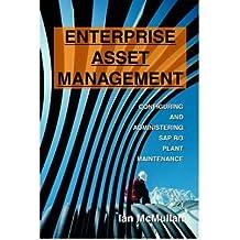 [(Enterprise Asset Management: Configuring and Administering SAP R/3 Plant Maintenance )] [Author: Ian McMullan] [Aug-2004]