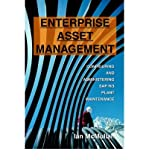 (ENTERPRISE ASSET MANAGEMENT: CONFIGURING AND ADMINISTERING SAP R/3 PLANT MAINTENANCE ) BY MCMULLAN, IAN{AUTHOR}Paperback