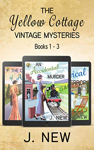 The Yellow Cottage Vintage Mysteries: Books 1 - 3: An Accidental Murder, The Curse of Arundel Hall, A Clerical Error (English Edition)