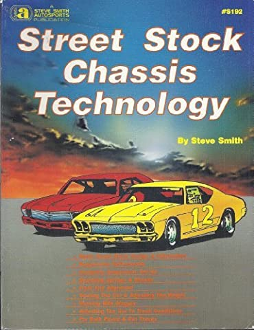 Street Stock Chassis Technology by Steve Smith (1994-10-30)