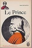 Le Prince présenté par Raymond Aron - Livre de poche