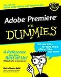 Adobe Premiere For Dummies by Keith U...