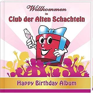 Wilkommen im Club der Alten Schachteln: Happy Birthday