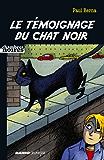 Le témoignage du chat noir