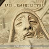 Die Tempelritter - Eine Analyse: Hördokumentation - Annette Dielentheis