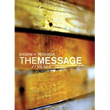 The Message//Remix: The Bible in Contemporary Language