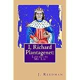 I, Richard Plantagenet: Loyaulte Me Lie: Volume 2 by J. P. Reedman (2016-04-27)