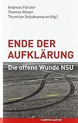 Ende der Aufklärung: Die offene Wunde NSU