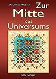 Zur Mitte Des Universums