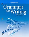 Grammar for Writing: Grade 10 (McDougal Littell Literature)