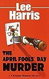 The April Fools Day Murder: A Christine Bennett Mystery (Christine Bennett Mysteries (Paperback))