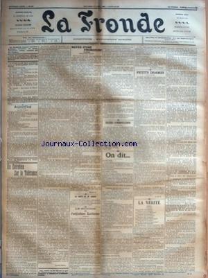 FRONDE (LA) [No 490] du 12/04/1899 - UN ENTRETIEN SUR LA TOLERANCE PAR LOUISE DEBOR - NOTES D'UNE FRONDEUSE - OUVREZ L'OEIL ! PAR SEVERINE - LA SANTE DE M LABORI - LE SUICIDE DE L'ADJUDANT LORIMIER - PETITS CONFRONTATIONS - ON DIT... - A L'ELYSEE - NAVIRES CONQUIS - TROUVAILLES - FUNEBRE STATISTIQUE - EMBLEMES SEDITIEUX - UN PEU PARTOUT PAR LA DAME D. VOILEE - PETITS DRAMES A. D. V. - LA VERITE PAR M. D.