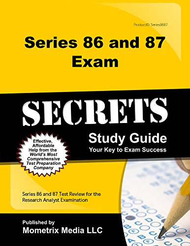 Series 86 and 87 Exam Secrets Study Guide: Series 86 and 87 Test Review for the Research Analyst Examination