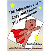 Adventures of Zoey and Chase  The Boogerman