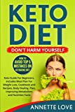 Keto Diet: Don't Harm Yourself