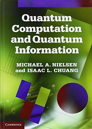 Quantum Computation and Quantum Information: 10th Anniversary Edition by Michael A. Nielsen (9-Dec-2010) Hardcover