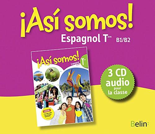 Espagnol Terminale Asi somos : Livre de classe (3CD audio MP3)