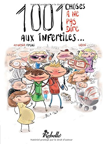 1001 choses a ne pas dire aux infertiles