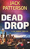 Dead Drop: Volume 9 (A Cal Murphy Thriller)