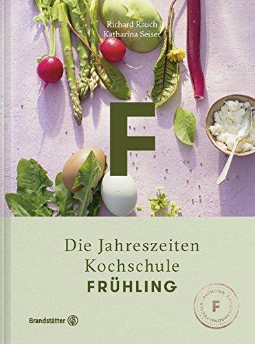 Frühling - Die Jahreszeiten-Kochschule