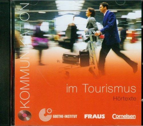 Kommunikation im Tourismus CD hörtexte