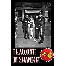 I Racconti di Shanmei #Vol4